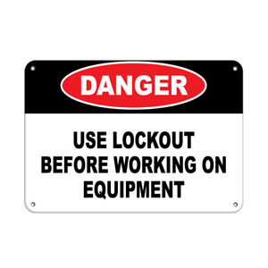 Horizontal Metal Sign Multiple Sizes Danger Use Lockout Before Working Equipment