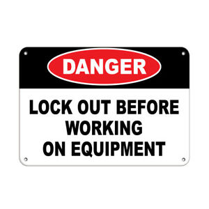 Horizontal Metal Sign Multiple Sizes Danger Lock Working Equipment Hazard Labels