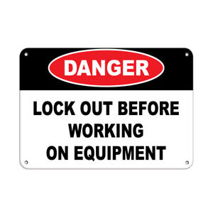 Horizontal Metal Sign Multiple Sizes Danger Lock Out Before Working Equipment B