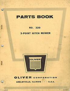 Oliver Vintage 320 3 point Hitch Mower Parts Manual