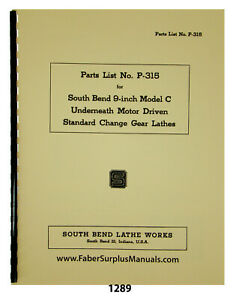 South Bend 9 Model C Lathe Replacement Parts List Manual 1289