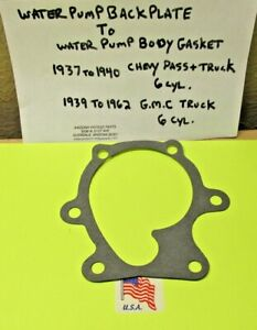 1937 To 1940 Chevrolet Pass Truck 216 6 Cyl Water Pump Body Back Plate Gasket