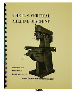 U s Burke Milling Machine Instruction Parts List Manual 1404