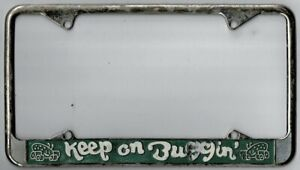 Rare 1970 s keep On Buggin Vintage California Dealer License Plate Frame