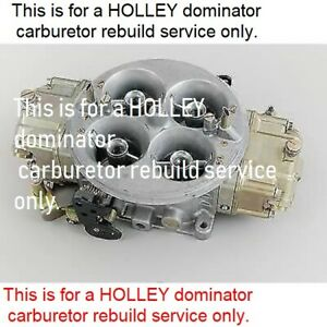Holley Dominator Carburetor Rebuilding Service Aed Fsd Jet Quick Fuel 8896