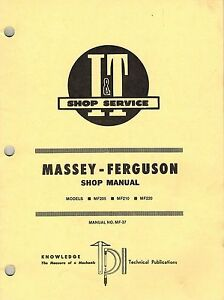 Massey Fergusun 205 210 220 Tractor I t Shop Manual Mf37