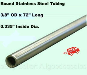 Round Tubing 304 Stainless Steel 3 8 Od X 6 Ft Welded 0 335 Inside Dia