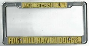 California foothill Ranch Dodge Vintage Dealer License Plate Frame