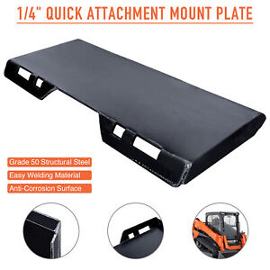 1 4 Quick Attachment Mount Plate Thick Steel For Kubota Bobcat Deere Skidsteer