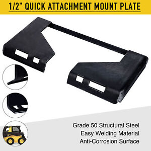 50 Steel 1 2 Quick Attachment Mount Plate For Bobcat Kubota Skid Steer Grade