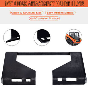 Grade 50 Steel 1 2 Quick Attachment Mount Plate Skid Steers Tractors