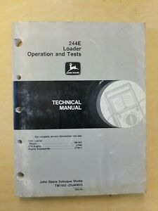 John Deere 244e Loader Operation And Tests Technical Manual