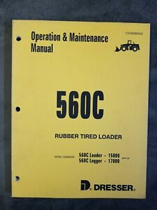 Dresser 560c Rubber Tired Loader Operation And Maintenance Manual