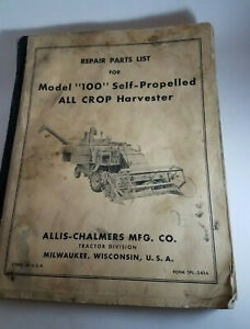 Repair Parts List For Model 100 Self propelled All Crop Harvester Allis chalmers