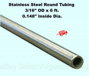 Round Tubing 304 Stainless Steel 3 16 Od X 6 Ft Welded 0 148 Inside Dia
