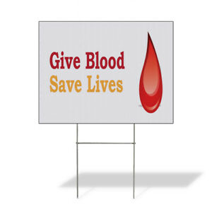 Weatherproof Yard Sign Give Blood Save Lives Advertisement Red Lawn Garden