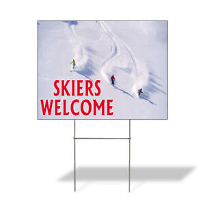 Weatherproof Yard Sign Skiers Welcome Outdoor Advertising Printing Lawn Garden