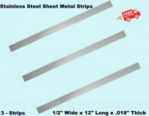 Stainless Steel Sheet Metal Strips 3 1 2 Wide X 12 Long X 018 Thick