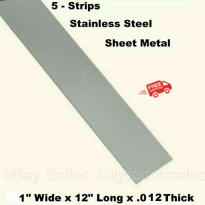 Stainless Steel Sheet Metal 5 Strips 1 Wide X 12 Long X 012 Thick