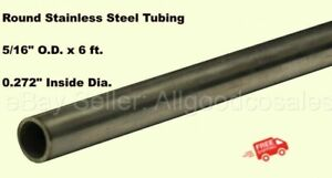 Round Tubing 304 Stainless Steel 5 16 Od X 6 Ft Seamless 0 272 Inside Dia