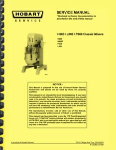 Hobart H600 H600t L800 P660 Mixer Service Manual Catalog Of Replacement Parts