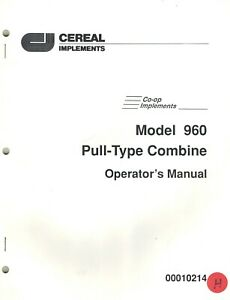Co op 960 Pull type Combine Operator s Manual new