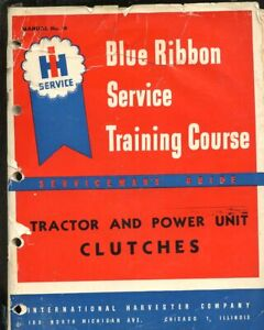 Ih International Mccormick Deering Blue Ribbon Service Training Course Clutches