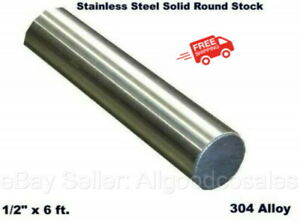 Stainless Steel Solid Round Stock 1 2 X 6 Ft 304 Unpolished Rod 72 Length