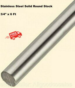 Stainless Steel Solid Round Stock 3 4 X 6 Ft 304 Unpolished Rod 72 Length