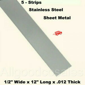 Stainless Steel Sheet Metal 5 Strips 1 2 Wide X 12 Long X 012 Thick