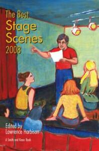 The Best Stage Scenes of 2008 Lawrence Harbison Paperback Used Good $5.89