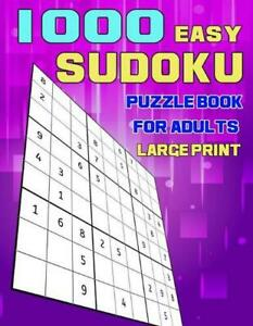 1000 Easy Sudoku Puzzle Book for Adults Large Print: A Bargain Bonanza for Sudok $22.14