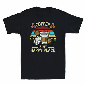 Coffee Is My Happy Place Gift For Coffee Lovers Vintage Cotton T shirt