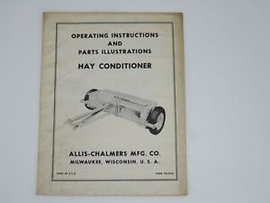 Allis chalmers Hay Conditioner Operating Instructions Form Tm 244a