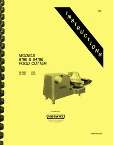 Hobart 8186 84186 Food Cutter Instruction Manual Catalog Of Replacement Parts