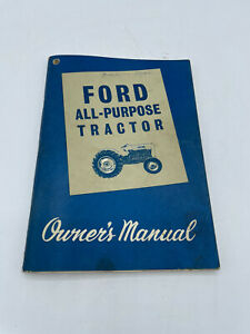 Ford All purpose Tractor Owner s Manual Series 2000 And 4000