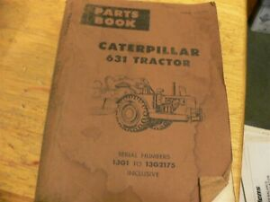 Old Caterpillar 631 Tractor Parts Book
