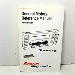 Snap On Diagnostics Scanner Gm General Motors Reference Manual 10th Edition 1999