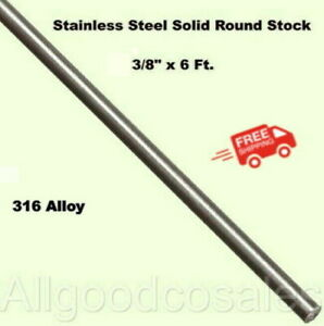 Stainless Steel Solid Round Stock 3 8 X 6 Ft Marine Grade 316 Unpolished