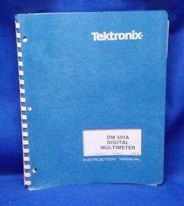 Tektronix Dm 501a Dmm Instr Manual W schematics