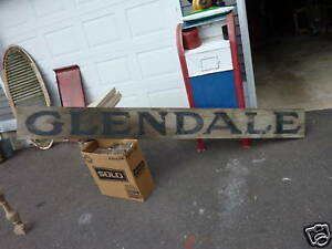 Antique 19th Century 8 5 Glendale Sign Primtive Rustic 11 H