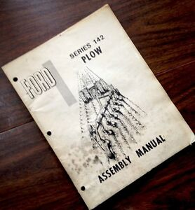 Ford Series 142 Plow Assembly Manual