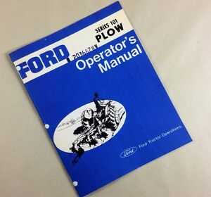 Ford Series 101 Plow Operators Owners Manual Adjustments Operation Assembly