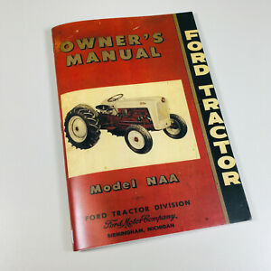 Ford Tractor Model Naa Owners Operators Manual User Guide Operation Maintenance
