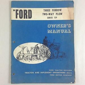 Ford Three Furrow Two way Plow Series 129 Owners Operators Manual Adjustments