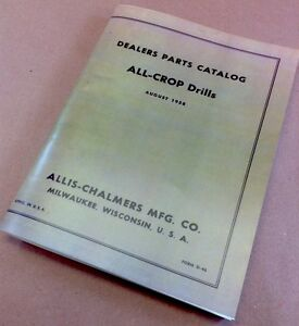 Allis Chalmers All crop Drills Parts Catalog Manual Exploded Illustrations