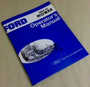 Ford Series 515 Mower Operators Owners Manual Service Bar Sickle Hay Sickel