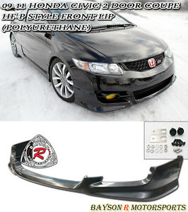 Hf p Style Front Lip urethane Fits 09 11 Civic 2dr