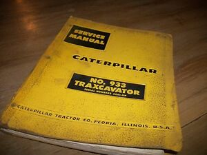 Caterpillar No 933 Traxcavator service Manual 42a1 up
