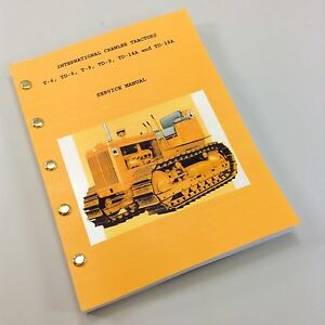 International Crawler Tractor Td14 A Service Repair Shop Manual Full Td 14 Ihc